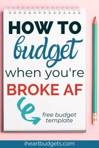 How To Budget - When You're Broke
