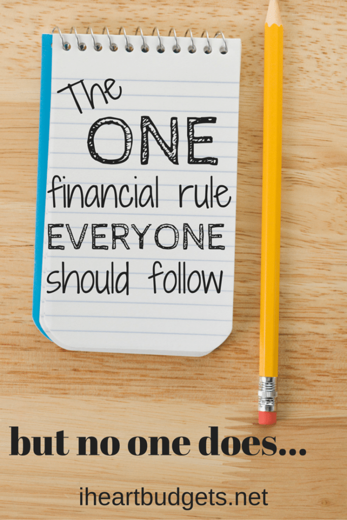 The One Financial Rule Everyone Should Follow