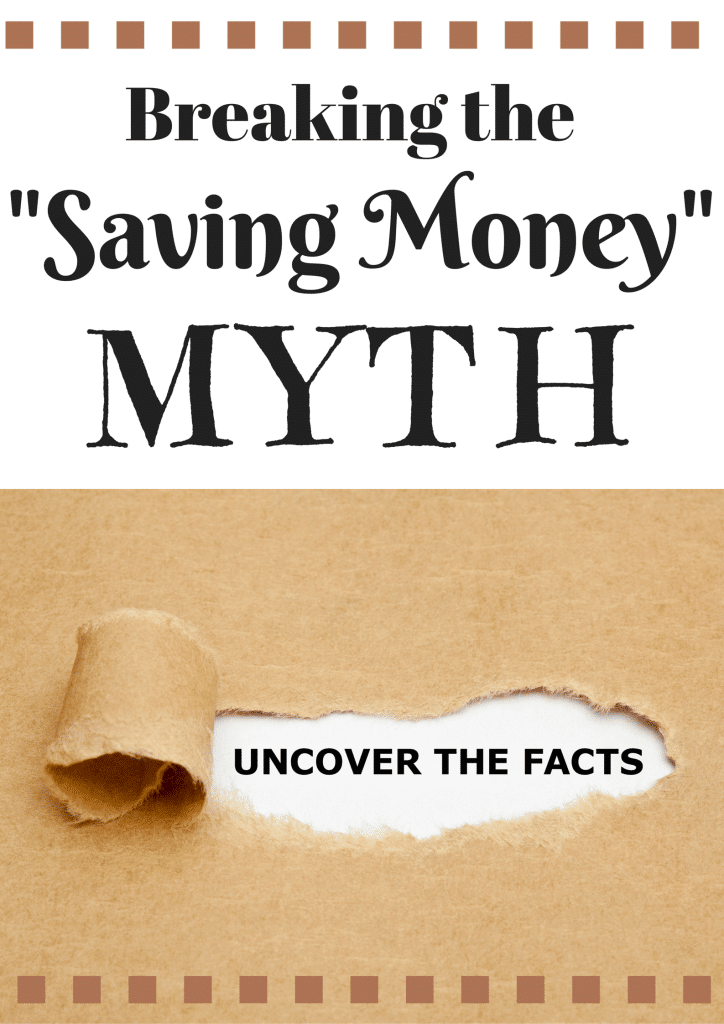 The Saving Money Myth