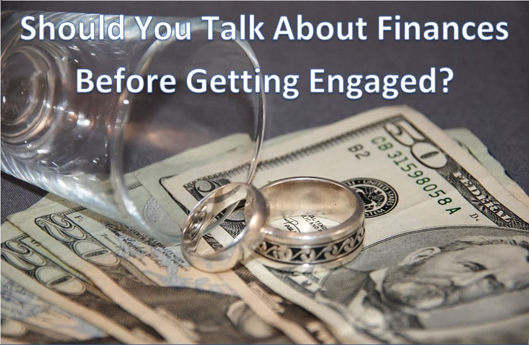 Reader Question: Should You Talk About Finances Before Getting Engaged?