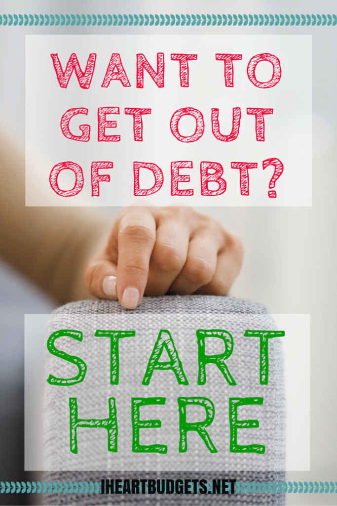 Want To Get Out Of Debt Start Here