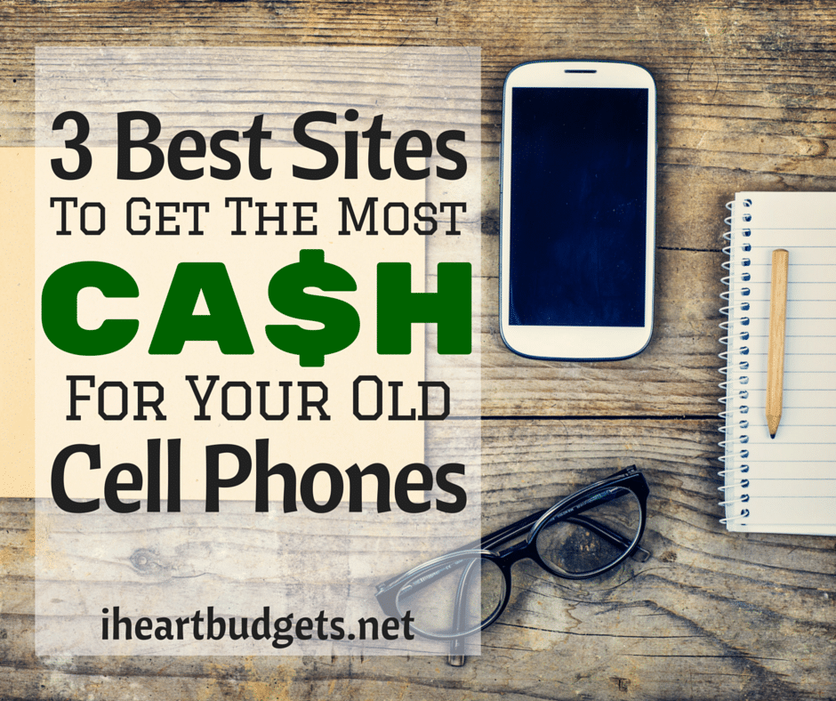 3 Best Sites To Get The Most Cash For Your Old Cell Phones 942e4e723bde