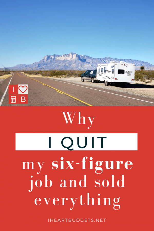 I Quit My Six-Figure Job And Sold Everything