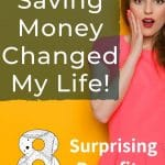 Surprising Benefits of Saving Money